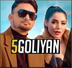 5 Goliyan song lyrics