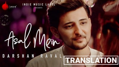 Asal Mein Song Lyrics