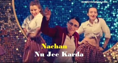 nachan nu jee karda lyrics