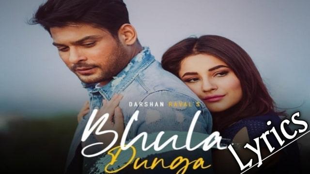 Bhula Dunga Darshan Raval Lyrics