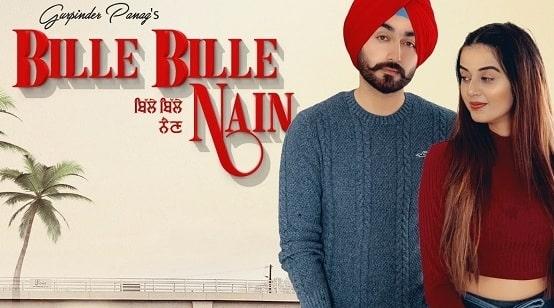 Bille Bille Nain Lyrics Gurpinder Panag