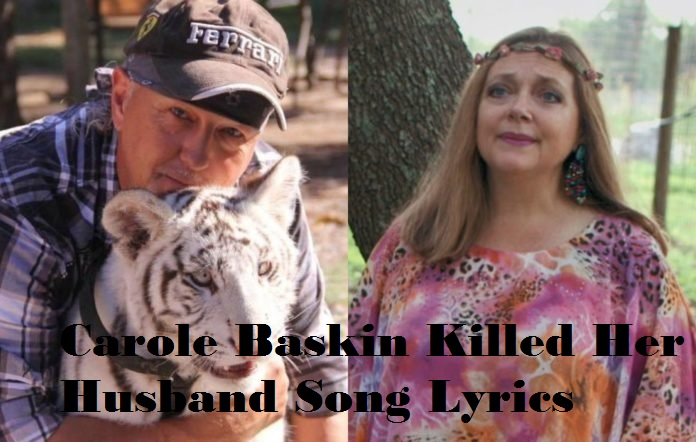 Carole baskin killed her husband song lyrics