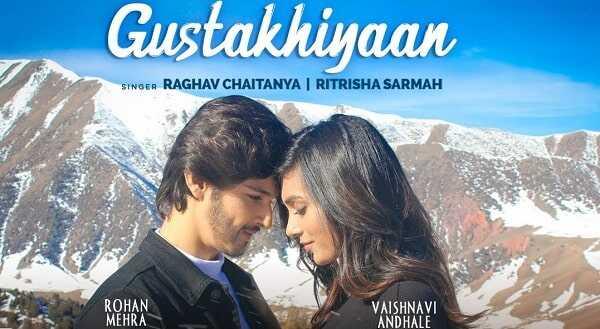 Gustakhiyaan Lyrics Raghav Chaitanya
