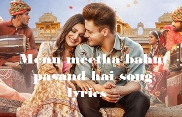 Menu meetha bahut pasand hai song lyrics