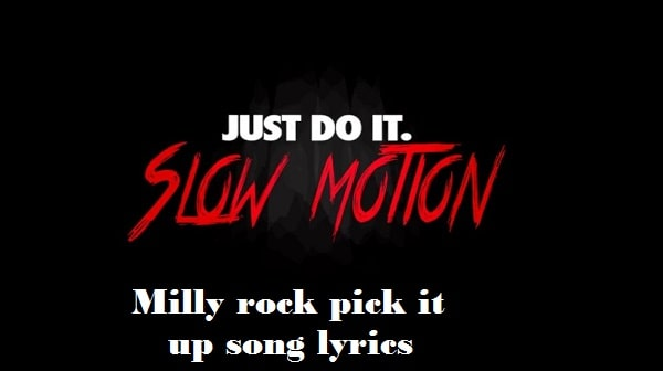 Milly rock pick it up song lyrics