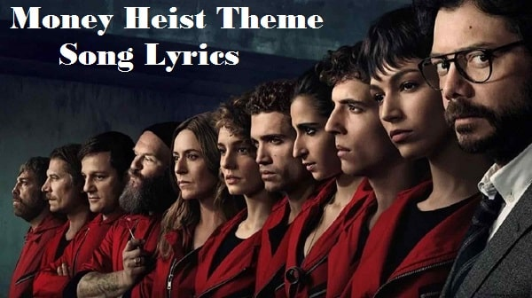 Money Heist theme song lyrics