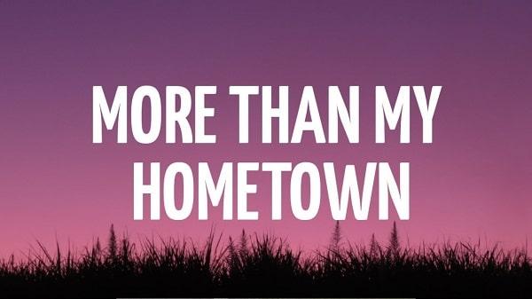 More than my hometown lyrics