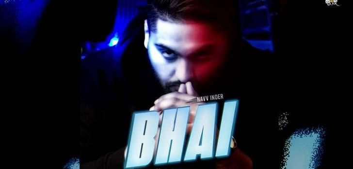 bhai lyrics navv inder