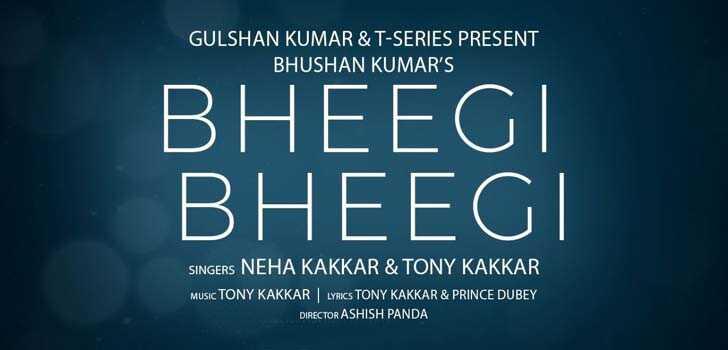 Bheegi Bheegi Lyrics Neha Kakkar