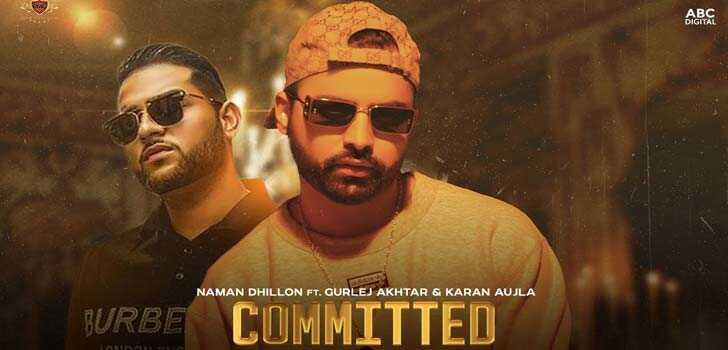 Committed Lyrics Naman Dhillon