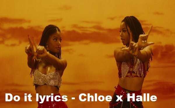 Do it lyrics chloe x halle
