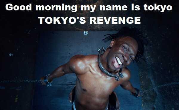 Good morning my name is tokyo lyrics