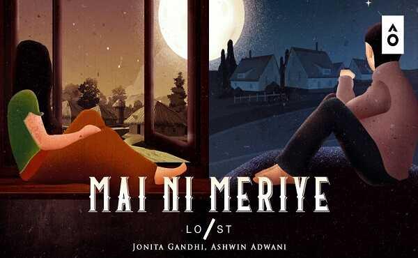 Mai Ni Meriye Lyrics – Jonita Gandhi