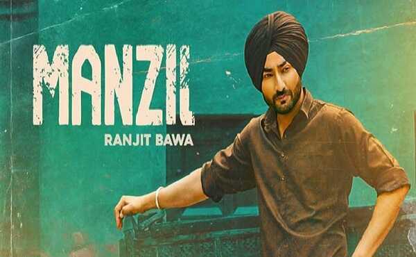 Manzil bahuti door nai lyrics Ranjit Bawa