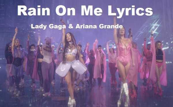 Rain On Me Lyrics Lady Gaga