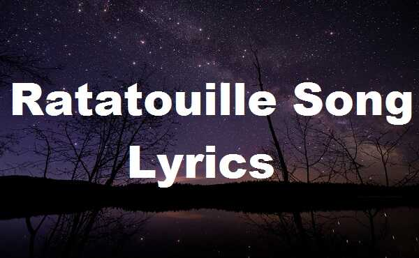 Ratatouille Song Lyrics