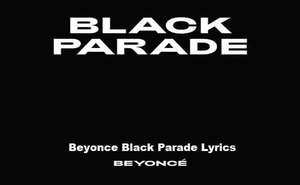 Beyonce Black Parade Lyrics