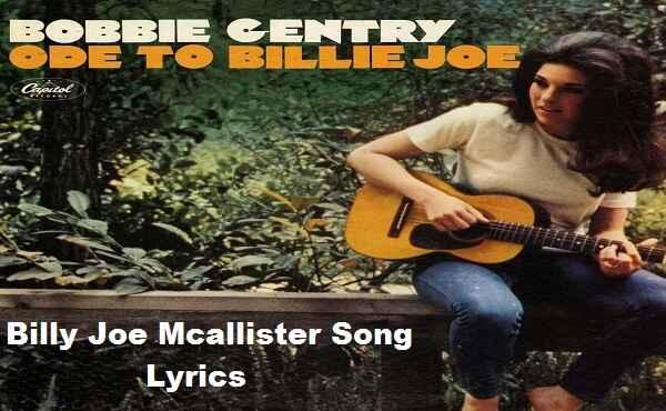 Billy Joe Mcallister Song Lyrics