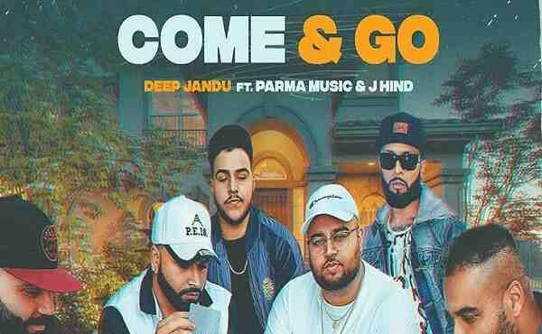 Come And Go Lyrics Deep Jandu