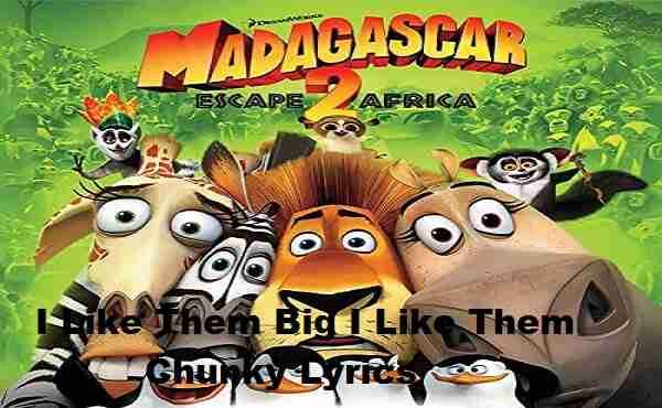 I Like Them Big I Like Them Chunky Song Lyrics
