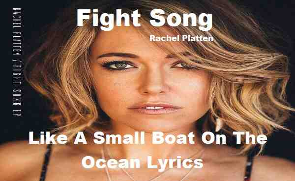 Like A Small Boat On The Ocean Lyrics