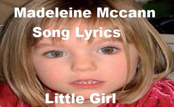 Madeleine Mccann Song Lyrics
