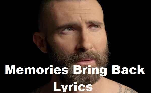 Memories Bring Back Lyrics