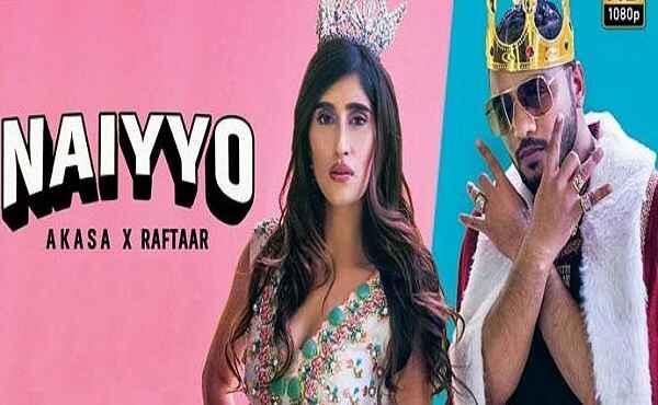 Naiyyo Lyrics Raftaar