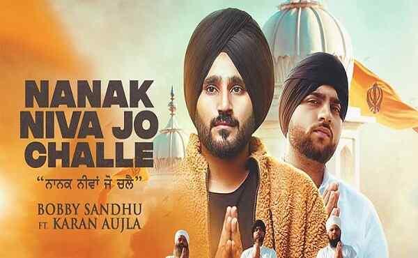 Nanak Niva Jo Challe Lyrics Karan Aujla