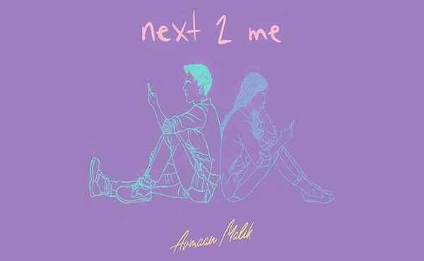 Next 2 Me Lyrics Armaan Malik