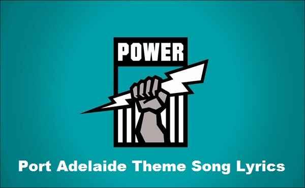 Port Adelaide Theme Song Lyrics