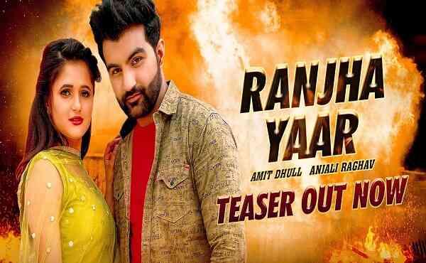 Ranjha Yaar Lyrics Amit Dhull