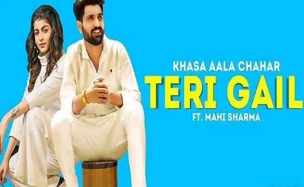 Teri Gail Lyrics Khasa Aala Chahar