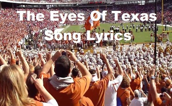 The Eyes Of Texas Song Lyrics
