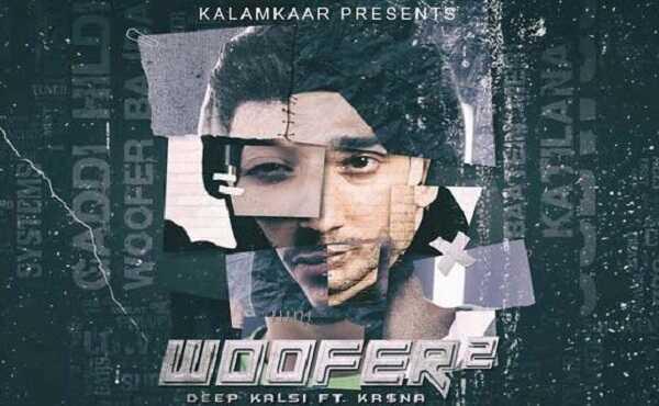 Woofer 2 Lyrics Deep Kalsi