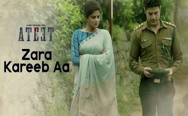 Zara Kareeb Aa Ateet Lyrics