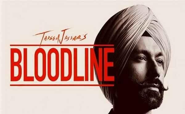 Bloodline Lyrics Tarsem Jassar