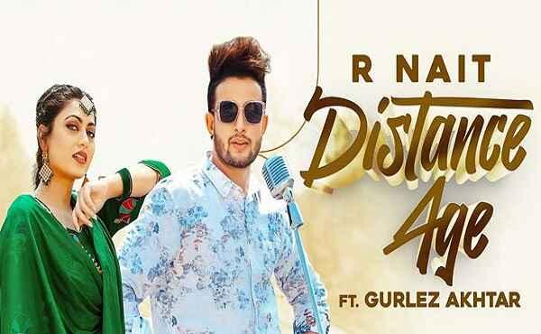 Distance Age Lyrics R Nait