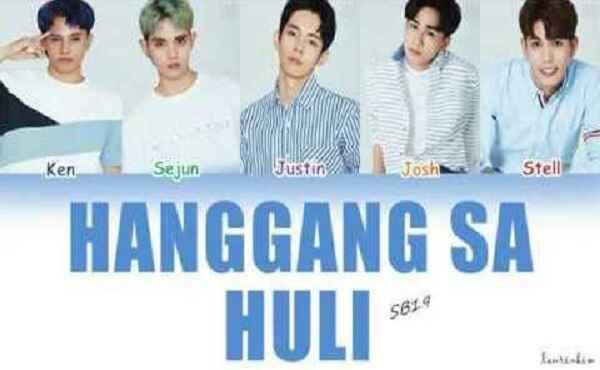 Hanggang Sa Huli Sb19 Lyrics