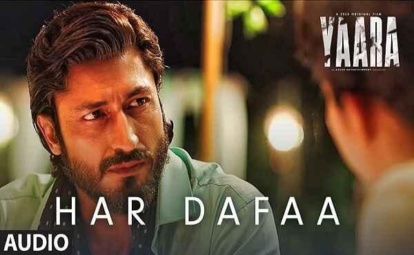 Har Dafaa Lyrics Yaara