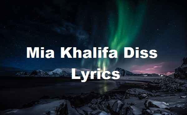 Mia Khalifa Diss Lyrics
