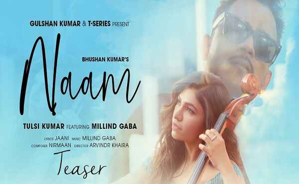 Naam Lyrics Tulsi Kumar