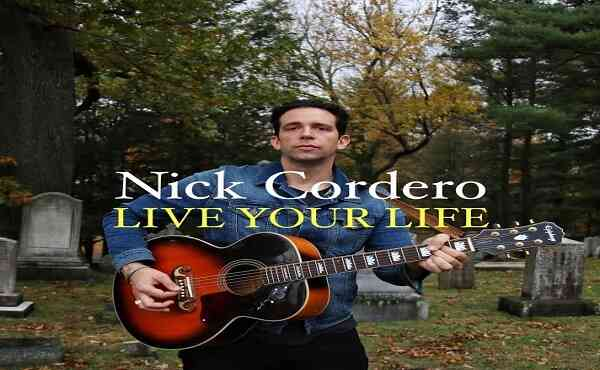 Nick Cordero Song Live Your Life Lyrics