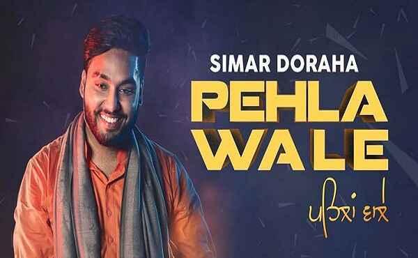Pehla Wale Lyrics Simar Doraha