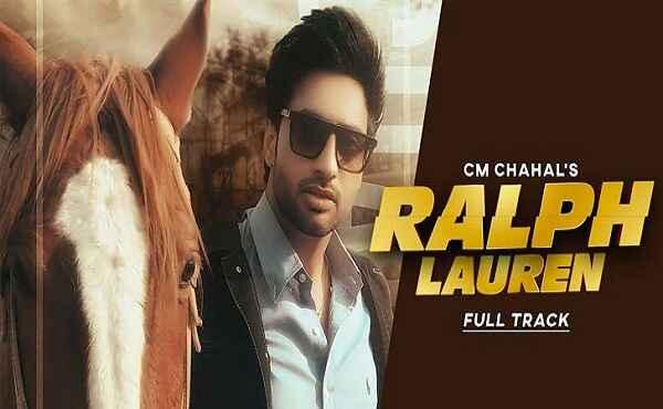 Ralph Lauren Lyrics CM Chahal