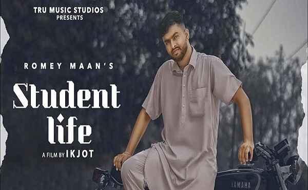 Student Life Lyrics Romey Maan