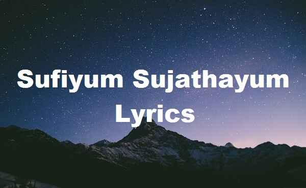Sufiyum Sujathayum Lyrics