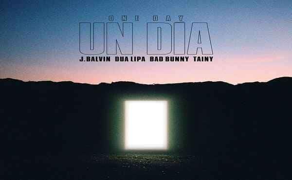 Un Dia Dua Lipa Bad Bunny Lyrics