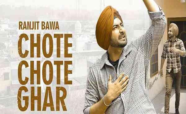 Chote Chote Ghar Lyrics Ranjit Bawa