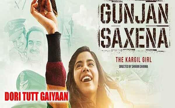 Dori Tutt Gaiyaan Lyrics Gunjan Saxena